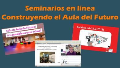 Seminarios en línea construyendo el aula del futuro